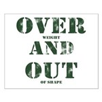 Over & Out Small Poster