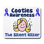 Cooties Awareness Mousepad