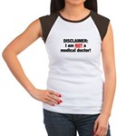 Disclaimer: I am NOT a Medical Doctor Women's Cap Sleeve T-Shirt
