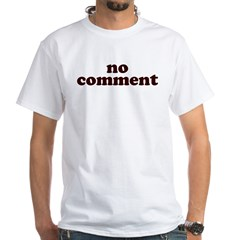 No Comment White T-Shirt