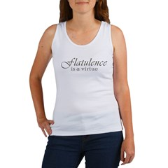 Flatulence Is A Virtue Women's Tank Top