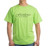 Flatulence Is A Virtue Green T-Shirt