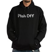  Pish Off Hoodie (dark)