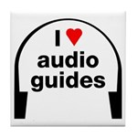 I Love Audio Guides Tile Coaster