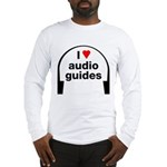 I Love Audio Guides Long Sleeve T-Shirt