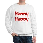 Happy Happy Joy Joy Sweatshirt