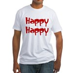 Happy Happy Joy Joy Fitted T-Shirt