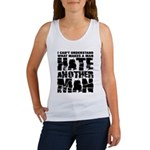 What Makes a Man Hate Another Man? Women's Tank Top