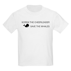 Screw the Cheerleader - Save the Whales Kids Light T-Shirt