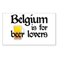 Belgium is for Beer Lovers Sticker (Rectangle)