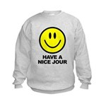 Have a Nice Jour Kids Sweatshirt