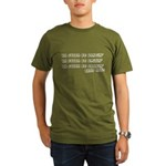 Ya Gotta Be... Organic Men's T-Shirt (dark)