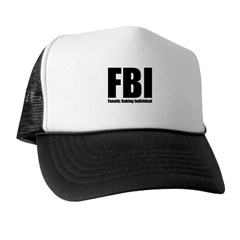 FBI: Fanatic Baking Individual Trucker Hat