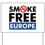 Smoke Free Europe Yard Sign