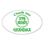 25% Irish - Thank You Grandma Sticker (Oval)