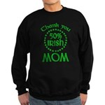 50% Irish - Thank You Mom Sweatshirt (dark)