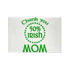 50% Irish - Thank You Mom Rectangle Magnet