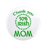 50% Irish - Thank You Mom 3.5