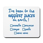 Happiest Places on Earth Mousepad