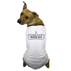 Number One Barks Fan Dog T-Shirt