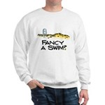 Fancy a Swim? Sweatshirt