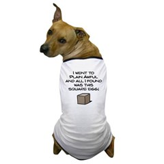 I Went to Plain Awful.. Dog T-Shirt
