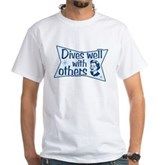 Dives Well With Others White T-Shirt