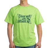 Dives Well With Others Green T-Shirt
