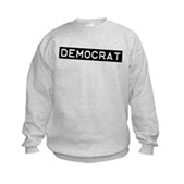 Democrat Label Kids Sweatshirt