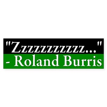 Zzzz Sleeping Senator Roland Burris Bumper Sticker