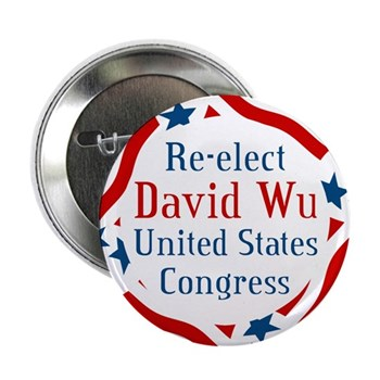 Re-Elect David Wu (Oregon Congressional Campaign Button)