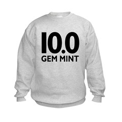 10.0 Gem Mint Kids Sweatshirt