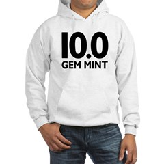 10.0 Gem Mint Hooded Sweatshirt