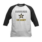 My Sister is serving - Army Kids Baseball Jersey