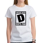 Content Rated D: Dancing With The Stars DWTS Fan Women's T-Shirt