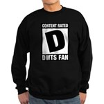 Content Rated D: Dancing With The Stars DWTS Fan Sweatshirt (dark)