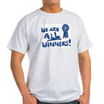 We Are All Winners Light T-Shirt