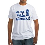 We Are All Winners Fitted T-Shirt