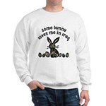 Some bunny loves me in Iraq Sweatshirt