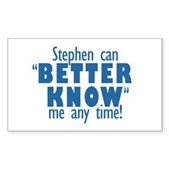 Stephen Can Better Know Me Sticker (Rectangle)