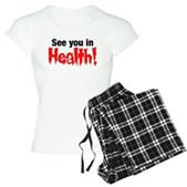 See You In Health! Women's Light Pajamas