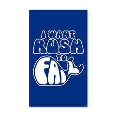 I Want Rush to Fail 35x21 Wall Decal