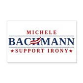 Anti-Bachmann Irony 22x14 Wall Peel