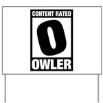 Content Rated Owler Yard Sign