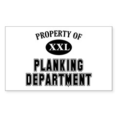 Property of Planking Dept Sticker (Rectangle)