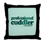 Professional Cuddler Throw Pillow