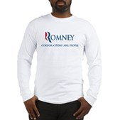 Anti-Romney Corporations Long Sleeve T-Shirt