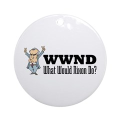 What Would Nixon Do Ornament (Round)