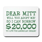 Mitt Will You Adopt Me? Mousepad