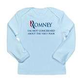 Anti-Romney: Very Poor Long Sleeve Infant T-Shirt